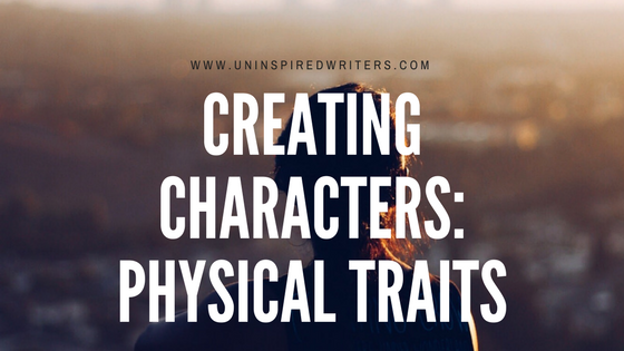 Creating Characters_ Physical Traits