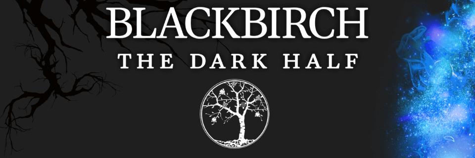 blackbirch-the-dark-half-home-page-banner